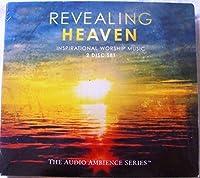 Revealing Heaven (Inspirational Worship Music) (2012-05-03)