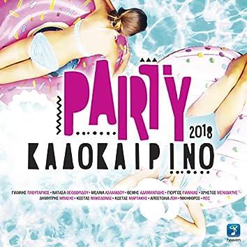 Party Kalokairino 2018