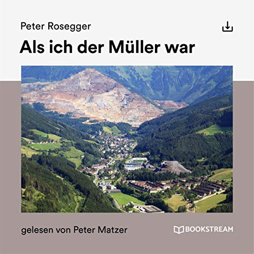 Als ich der Müller war audiobook cover art