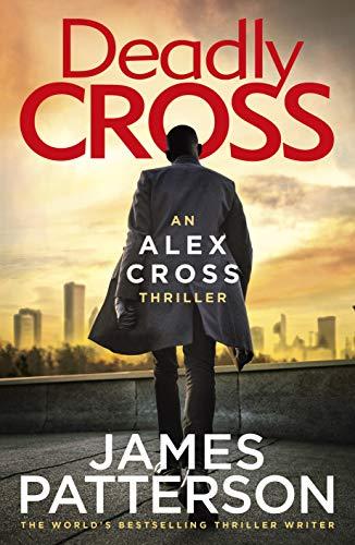 Deadly Cross: (Alex Cross 28) (English Edition)