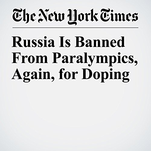 Russia Is Banned From Paralympics, Again, for Doping copertina