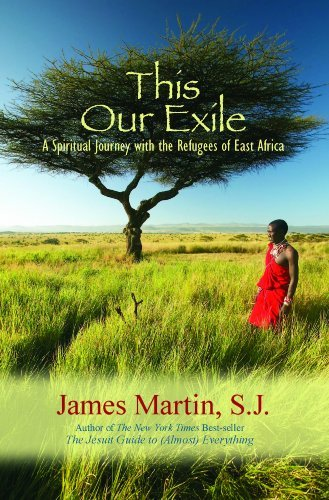 Download This Our Exile: A Spiritual Journey With the Refugees of East Africa 1570759235