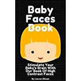 Baby Faces Book: Stimulate Your Baby's Brain: Peanut University Baby Book (English Edition)