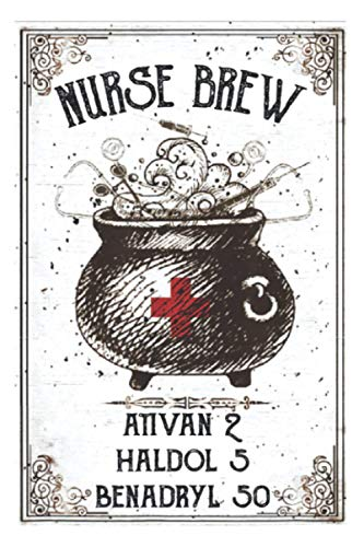 Nurse Brew Ativan 2 Haldol 5 Benadryl 50 Funny Nurse Witch: Personalized Daily Planner: Undated Daily Organizer, To-Do List, Appointments, Meal, Finess... (6 x9 inch)