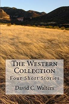 The Western Collection by [David C. Walters, Carolynne Kleinhenz]