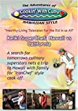 CTV43/44 Keiki SuperChef, Hawaii vs California by Hosted by Ceci Cleary & Barry Cutler