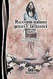 Racconti italiani gotici e fantastici. Ombre (Cerbero) (Italian Edition)
