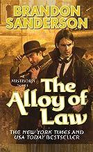 The Alloy of Law: A Mistborn Novel by Brandon Sanderson(2011-01-25)