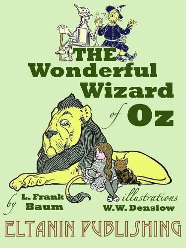 静かなコック安全なThe Wonderful Wizard of Oz [Illustrated] (English Edition)