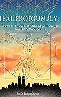 Heal Profoundly