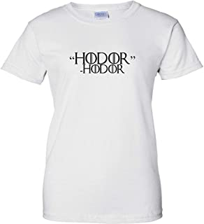 Hodor Hodor Black Logo Womens T Shirt Dragon King Queen Hodar Hold The Door Drink And Know Things TV Quotes Short Sleeve Ladies Shirt
