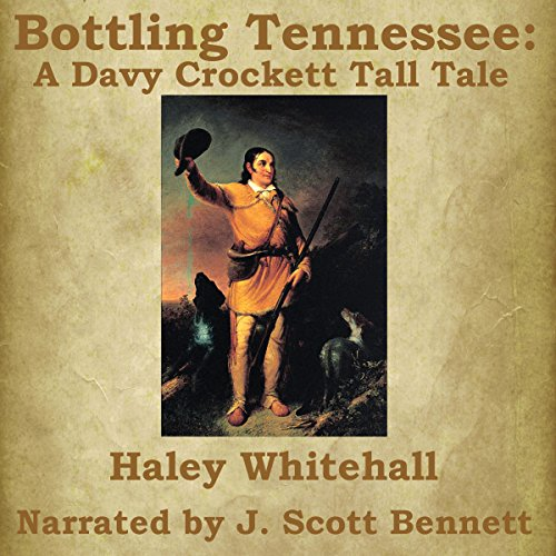 Bottling Tennessee: A Davy Crockett Tall Tale Titelbild