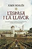 L'espasa i la llavor (Narrativa catalana)