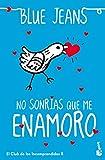 No sonrías que me enamoro (Bestseller)