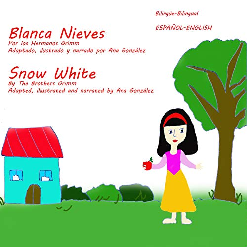 Snow White - Blanca Nieves audiobook cover art