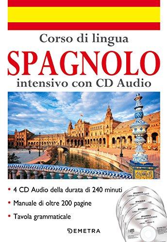 Corso di lingua. Spagnolo intensivo. Con 4 CD-Audio