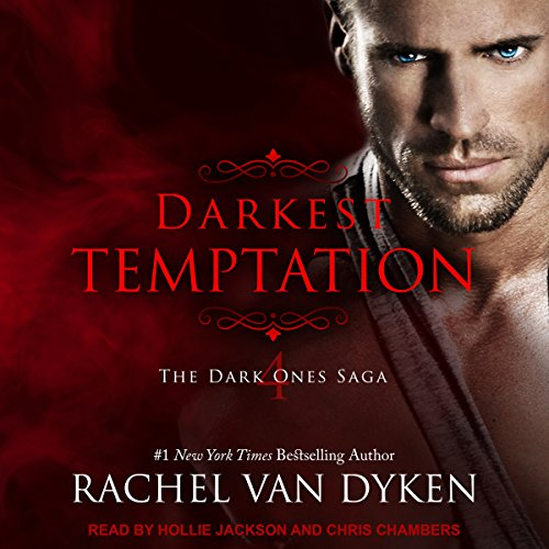 Darkest Temptation     Dark Ones Saga Series, Book 4              By:                                                                                                                                 Rachel Van Dyken                               Narrated by:                                                                                                                                 Hollie Jackson,                                                                                        Chris Chambers                      Length: 5 hrs and 44 mins     61 ratings     Overall 4.6