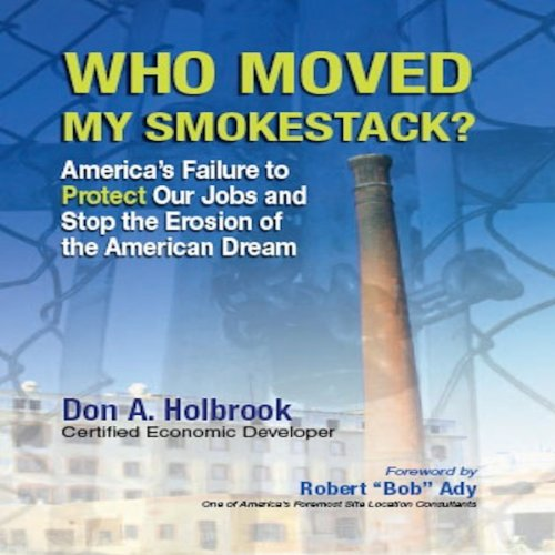 Who Moved My Smokestack? audiobook cover art