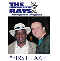 First Take by Hudson River Rats (2007-10-09)