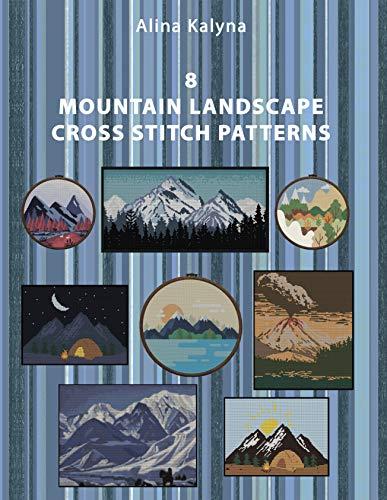 8 Mountain Landscape Cross Stitch Patterns (English Edition)