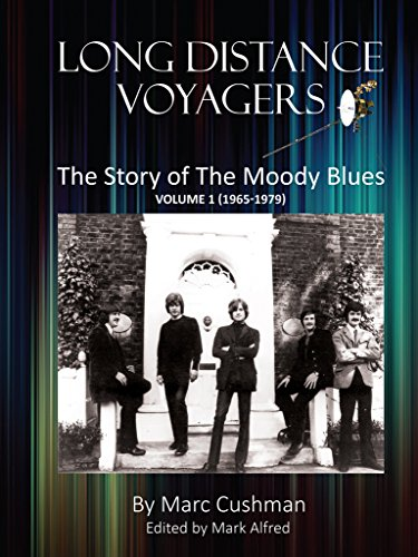 Long Distance Voyagers: The Story of The Moody Blues Volume 1 (1965 - 1979) (English Edition)
