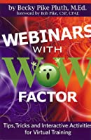 Webinars With Wow Factor