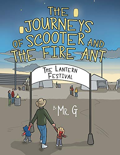 The Journeys of Scooter and the Fire Ant: The Lantern Festival (English Edition)