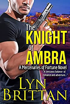 The Knight of Ambra (Mercenaries of Fortune Book 1) by [Lyn Brittan]