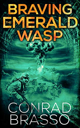 Braving The Emerald Wasp by Conrad Brasso ebook deal