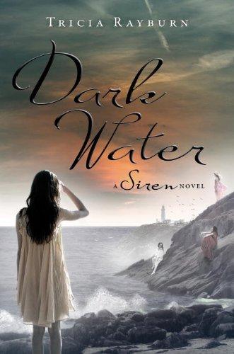 Dark Water: A Siren Novel