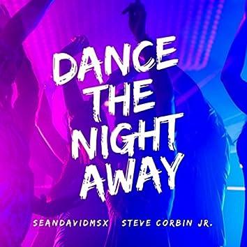 Dance the Night Away (feat. Steve Corbin Jr.)