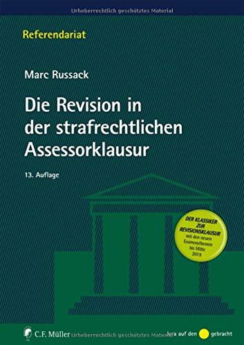 Die Revision in der strafrechtlichen Assessorklausur (Referendariat)