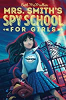 Mrs. Smith's Spy School for Girls (1)