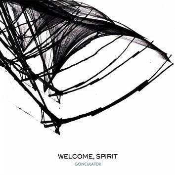 Welcome, Spirit
