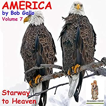 America, Vol 7. Starway to Heaven