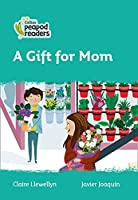 Level 3 – A Gift for Mom (Collins Peapod Readers)