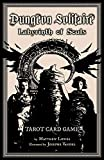 Dungeon Solitaire: Labyrinth of Souls: Tarot Card Game