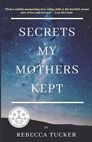 Secrets My Mothers Kept: Book Club Discussion Guide included