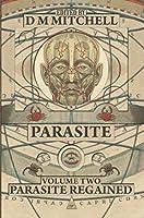 Parasite Book Two; Parasite Regained