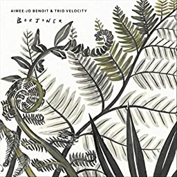 Amazon Music Unlimited Aimee Jo Benoit Trio Velocity Borjoner