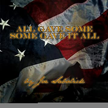All Gave Some, Some Gave It All - Single