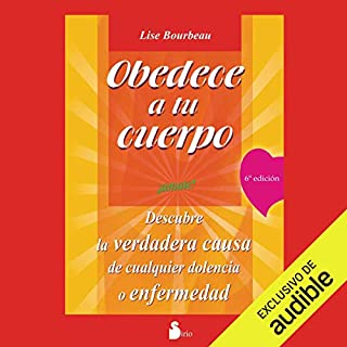 Obedece a tu cuerpo, ámate! [Your Body's Telling You: Love Yourself!] audiobook cover art
