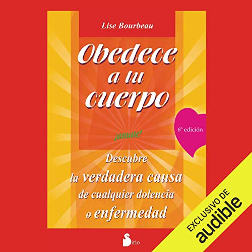 Obedece a tu cuerpo, ámate (Narración en Castellano) [Your Body's Telling You: Love Yourself!] Titelbild