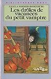 Les Drôles de vacances du petit vampire (Bibliothèque rose)