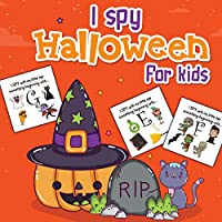 I Spy Halloween For Kids: Picture Riddles - For Kids Ages 2-6 - Fall Season For Toddlers + Kindergarteners - Fun Guessing Game Book