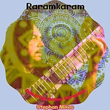 Raramkaram Pulsating Sound Formula