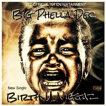 Birth U Niggaz