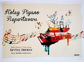 Kolay Piyano Repertuvarı: (Spiralli) Söz ve Müzikler: Ferda Ereren