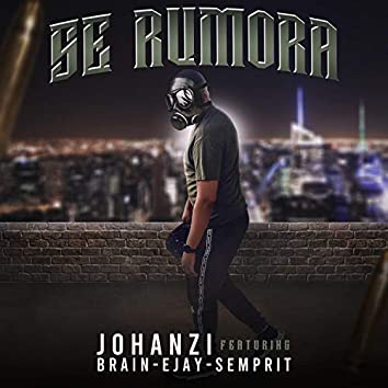 Se Rumora (feat. Brain, Ejay & Semprit)