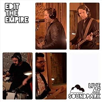 Edit the Empire (Live at Soundpark)